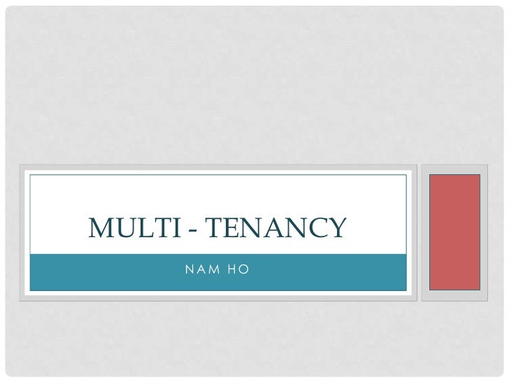 Multi tenancy
