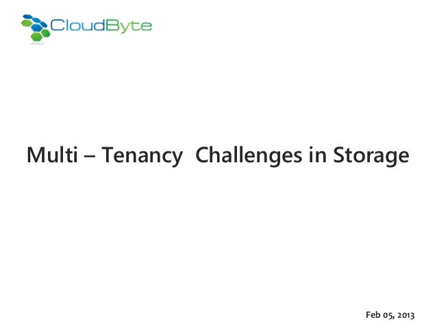 Multi – Tenancy Challenges in Storage                                Feb 05, 2013