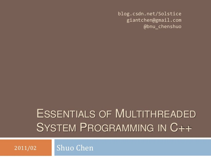 Essentials of Multithreaded System Programming in C++