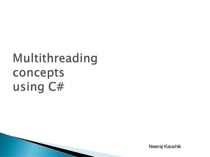 Multithreading Presentation