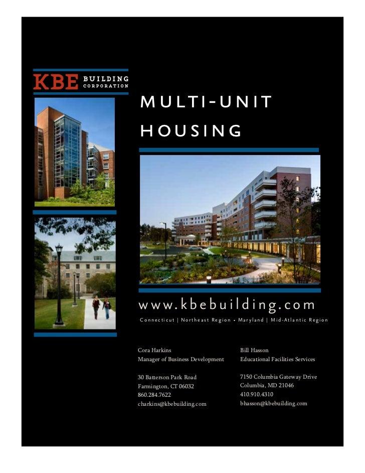 multi-unithousingw w w. k b e b u i l d i n g. c o mConnecticut   Northeast Region • Maryland   Mid-Atlantic RegionCora Ha...