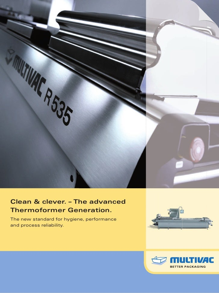 Clean & clever. – The advancedThermoformer Generation.The new standard for hygiene, performanceand process reliability.