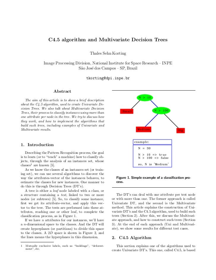 C4.5 algorithm and Multivariate Decision Trees                                                   Thales Sehn Korting      ...