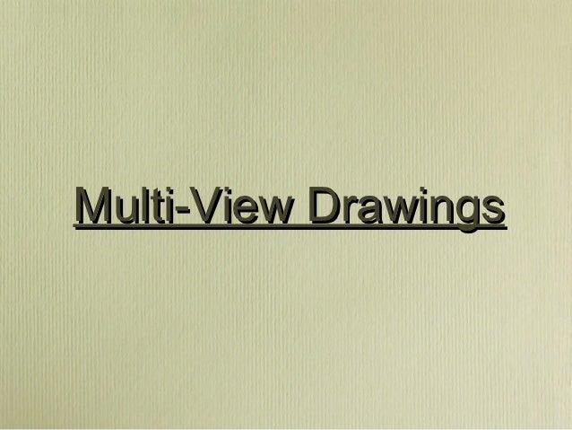 Multi-View Drawings