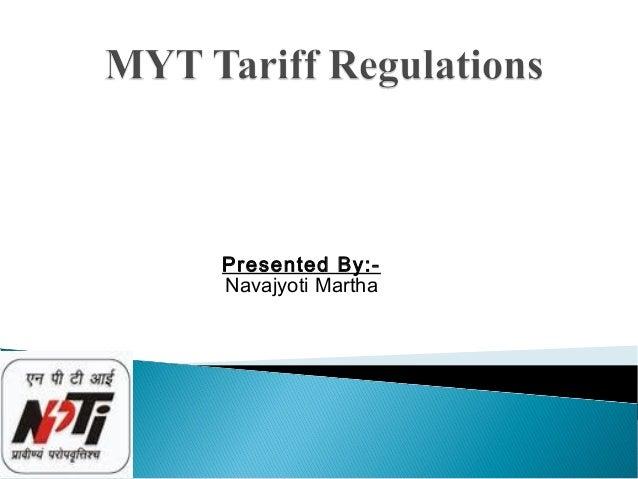 Multi year tariffs and regulations