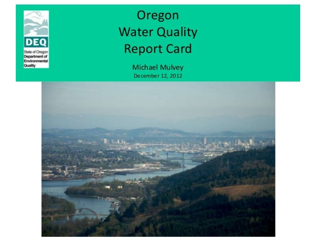 Oregon Water Quality Report Card - DEQ / Mulvey