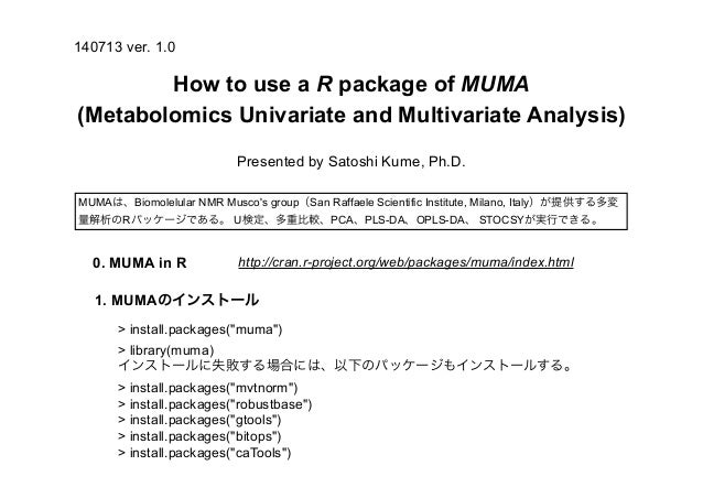 """How to use a R package of MUMA (Metabolomics Univariate and Multivariate Analysis) > install.packages(""""muma"""") > library(mu..."""