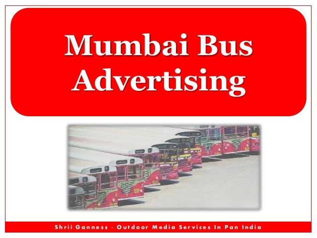 Mumbai Bus Advertising  Shrii Ganness - Outdoor Media Services In Pan India