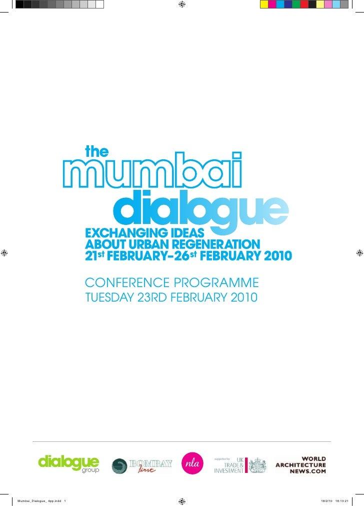 Mumbai Dialogue Conference Programme - exchanging ideas on urban regeneration.