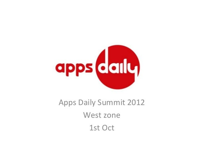 Apps Daily Summit 2012 West zone 1st Oct