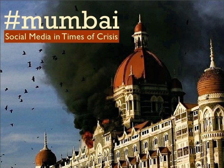 Role of Social Media during the Mumbai Attacks