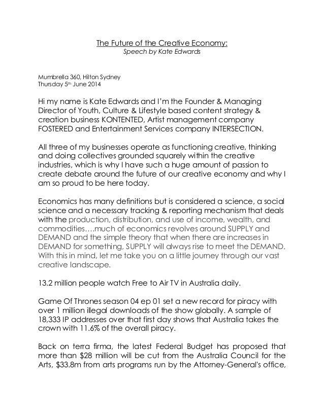 The Future of the Creative Economy: Speech by Kate Edwards Mumbrella 360, Hilton Sydney Thursday 5th June 2014 Hi my name ...