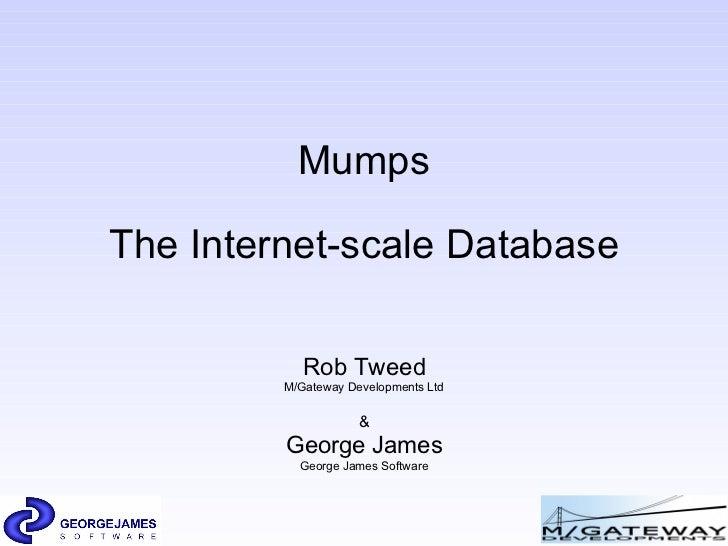 Mumps the Internet scale database
