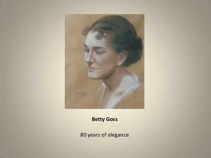 Betty Goss<br />80 years of elegance<br />