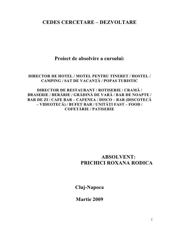 CEDES CERCETARE – DEZVOLTARE                 Proiect de absolvire a cursului:   DIRECTOR DE HOTEL / MOTEL PENTRU TINERET /...