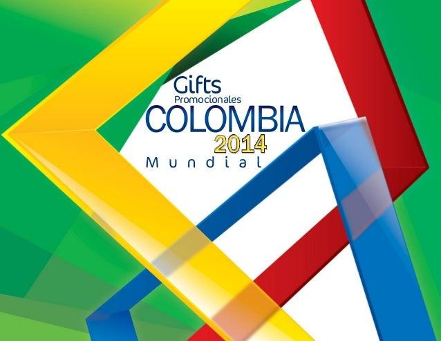 Gifts Promocionales  COLOMBIA M u n d i a l