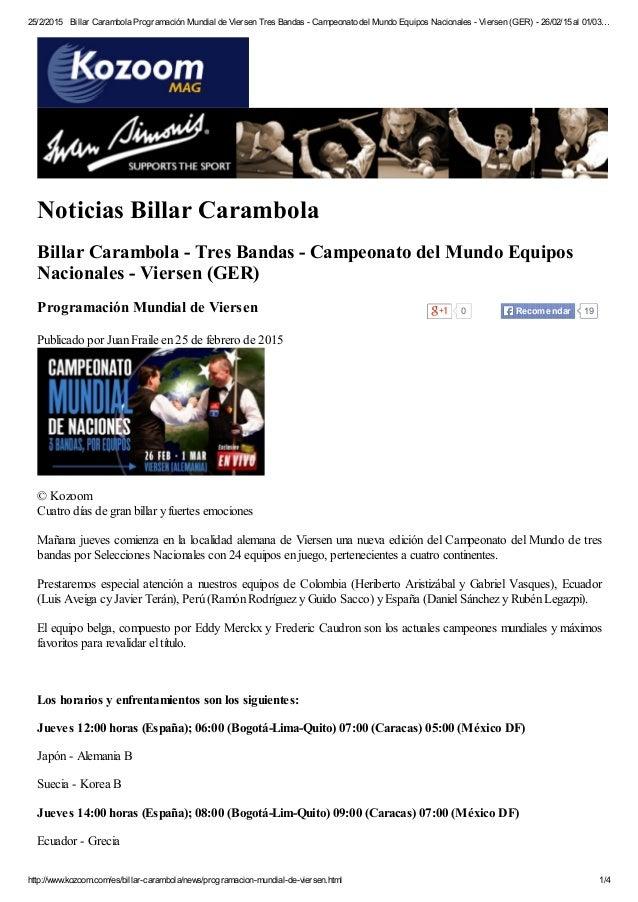 25/2/2015 Billar Carambola Programación Mundial de Viersen Tres Bandas - Campeonato del Mundo Equipos Nacionales - Viersen...