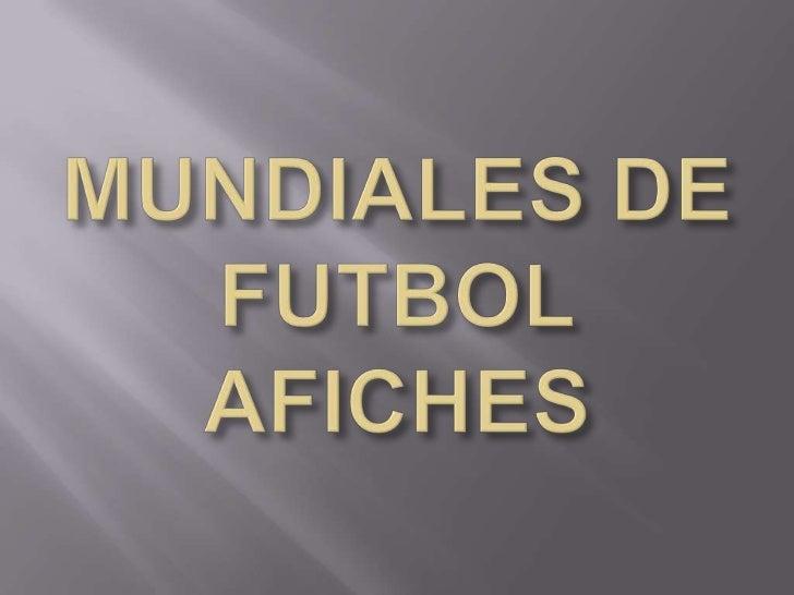 MUNDIALES DE FUTBOLAFICHES<br />