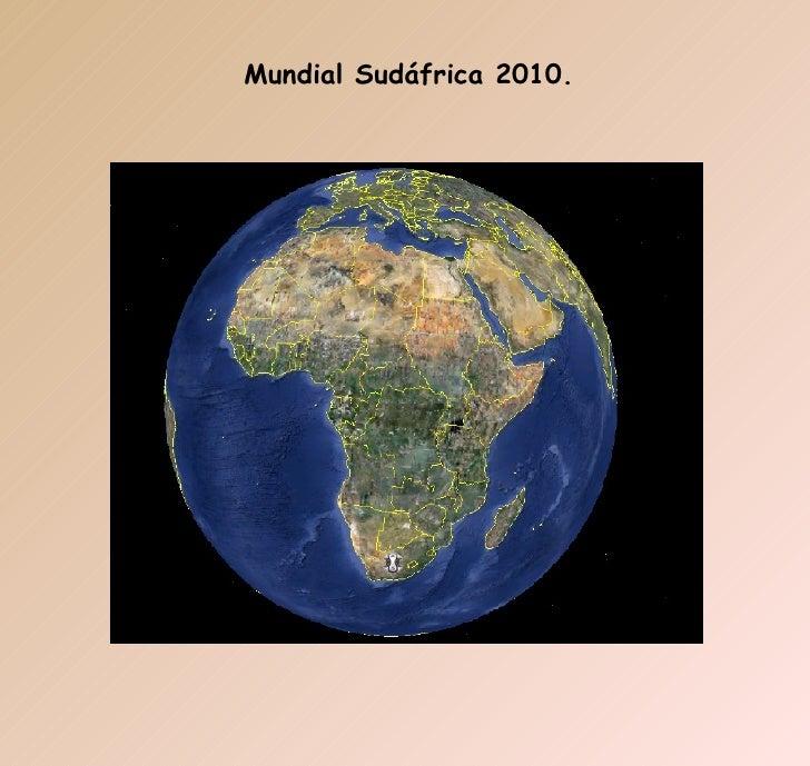 Mundial Sudáfrica 2010.