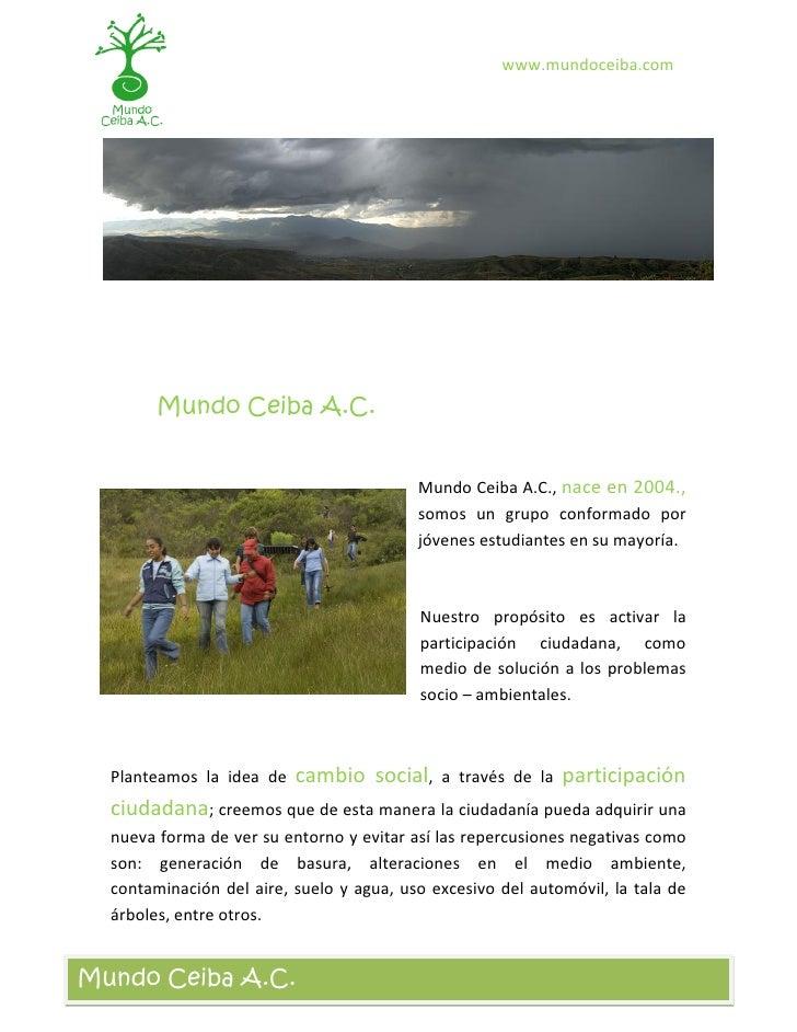 www.mundoceiba.com             Mundo Ceiba A.C.                                             Mundo Ceiba A.C., nace en 2004...