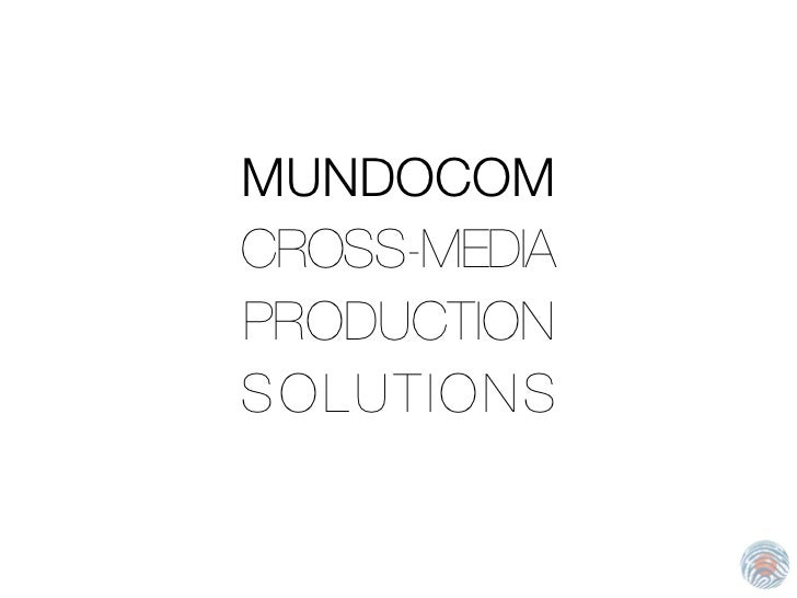 MUNDOCOMCROSS-MEDIAPRODUCTIONSOLUTIONS