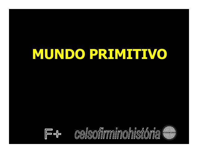 MUNDO PRIMITIVO