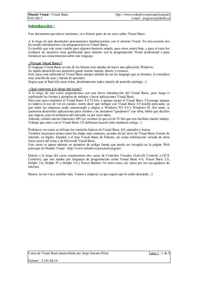 Mundo Visual : Visual Basic                                       http ://www.redestb.es/personal/jorgeser9/01/2013       ...
