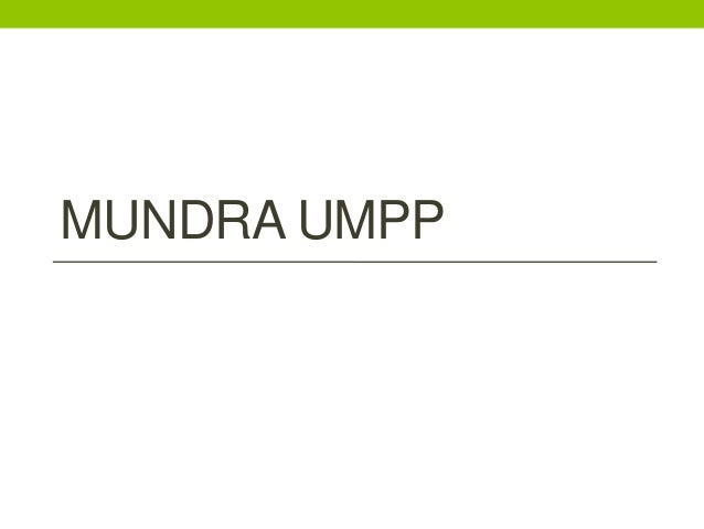 Mundra umpp