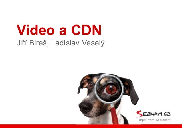 Content delivery network a video