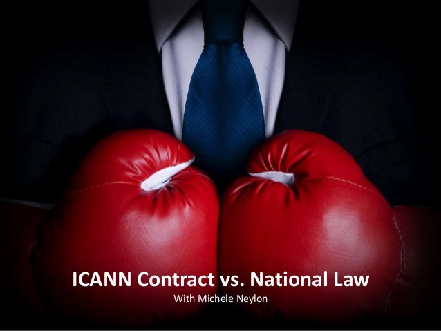 ICANN Contract vs National Law