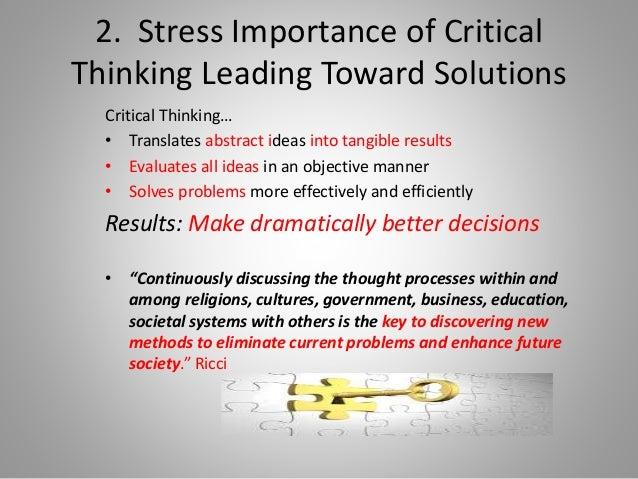Relevance of critical thinking