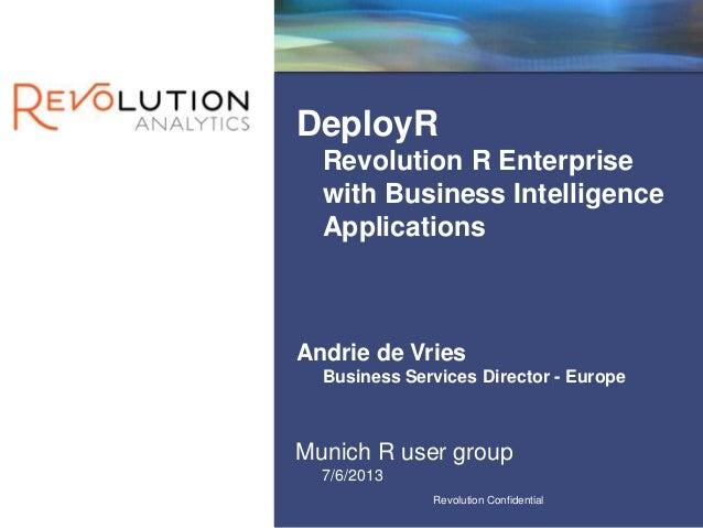 DeployR: Revolution R Enterprise with Business Intelligence Applications