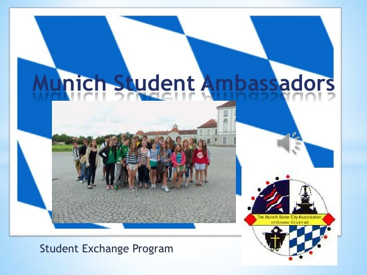 Munich Student Ambassadors<br />Student Exchange Program<br />