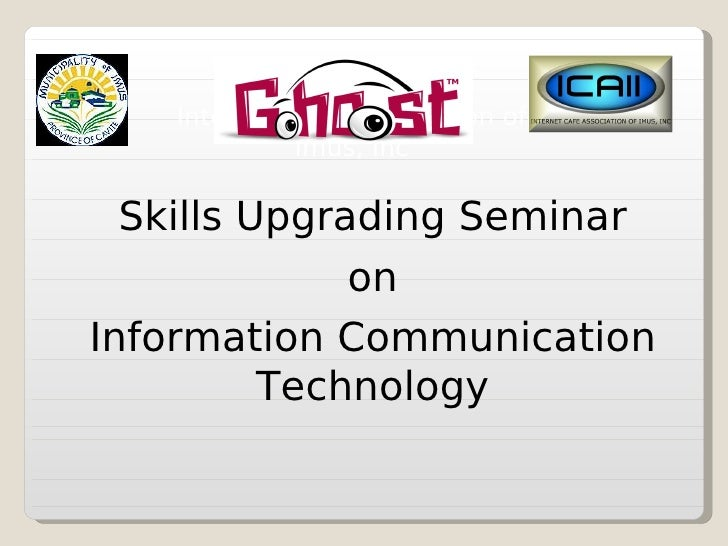 Municipality of Imus             in cooperation with     Internet Café Association of               Imus, Inc    Skills Up...