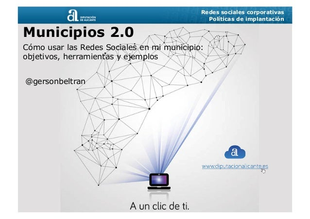 Municipios 2.0.: como usar las Redes Sociales en mi municipio
