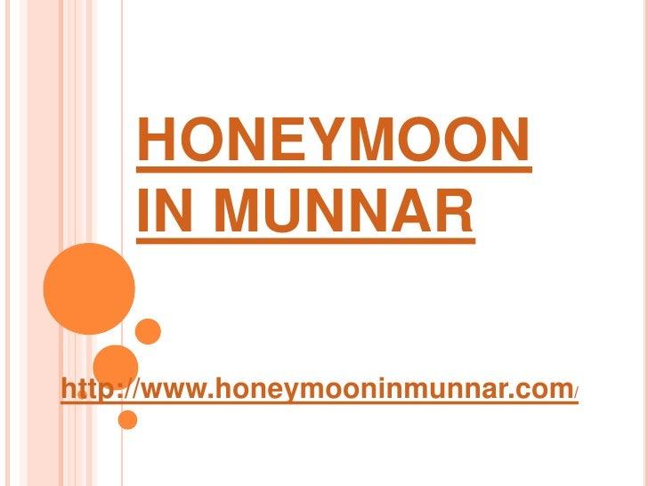 munnar | honeymoon in munnar | anamudi peak | mattupetty | chinnar wild sanctuary|kerala travel | hotels in kerala |munnar resorts |honeymoon kerala |munnar packages |kerala tour package|honeymoon vacation | honeymoon ideas | munnar tourism