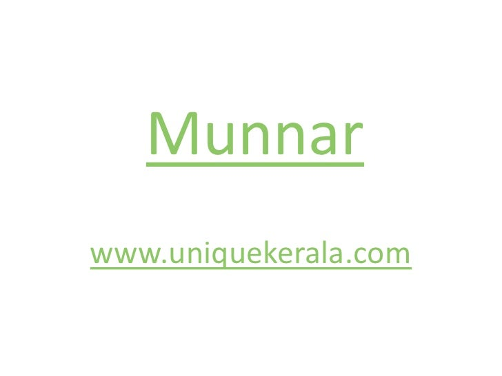 munnar | munnar kerala | munnar resorts | munnar photos | munnar hotels | munnar trips | munnar homestay | hotel munnar | kerala package | kerala honeymoon package | munnar cottages | places to visit munnar | munnar honeymoon packages|kerala packages kera