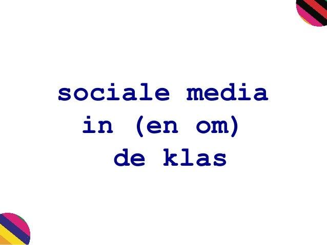 sociale media in (en om) de klas