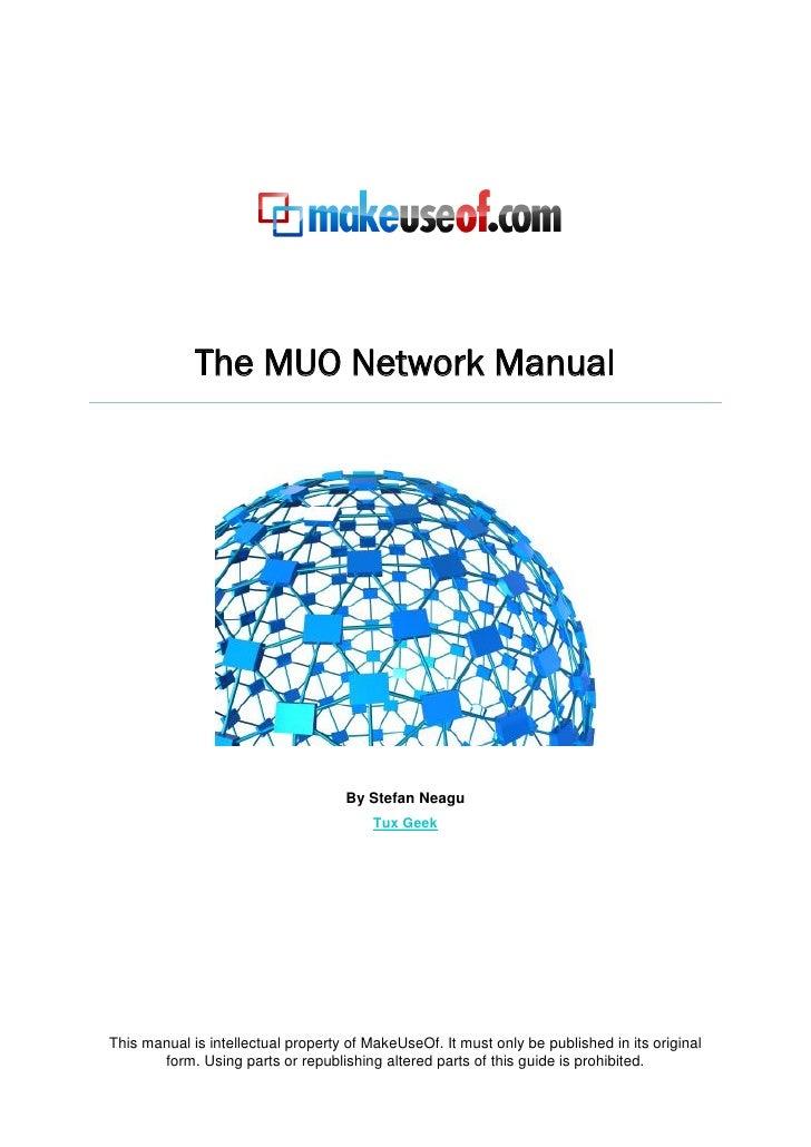 The MUO Network Manual                                         By Stefan Neagu                                          Tu...