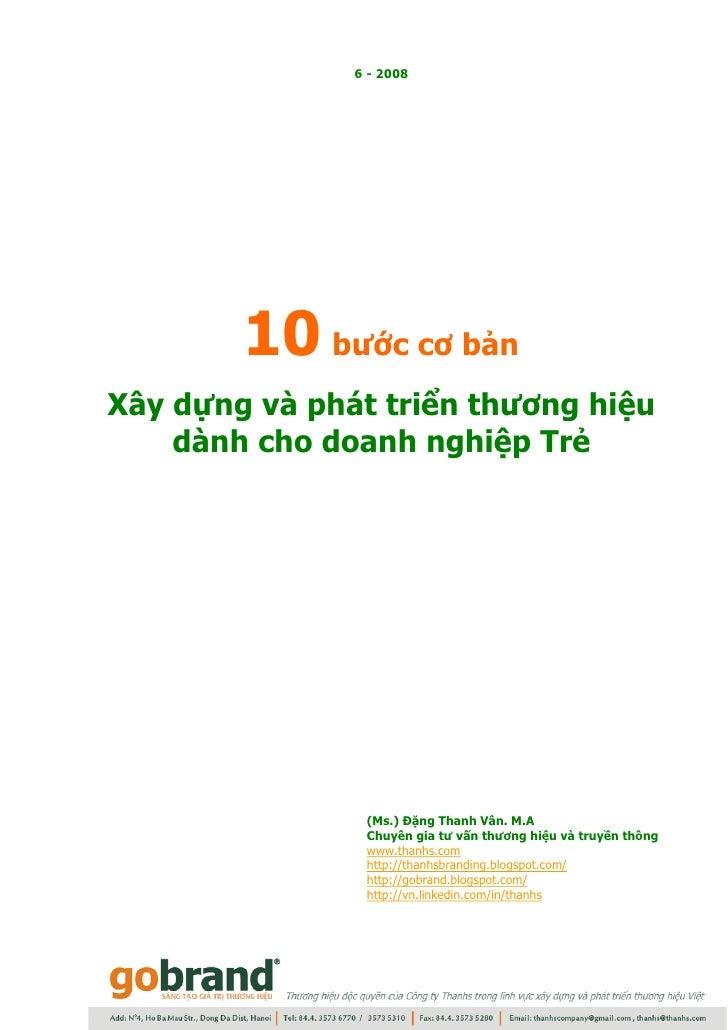 6 - 2008             10 bước cơ bản Xây dựng và phát triển thương hiệu     dành cho doanh nghiệp Trẻ                     (...
