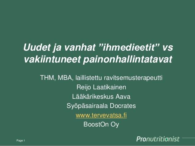 """Uudet ja vanhat """"ihmedieetit"""" vs vakiintuneet painonhallintatavat THM, MBA, laillistettu ravitsemusterapeutti Reijo Laatik..."""