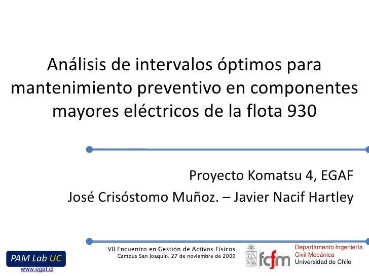 Análisis de intervalos óptimos para mantenimiento preventivo en componentes mayores eléctricos de la flota 930<br />Proyec...