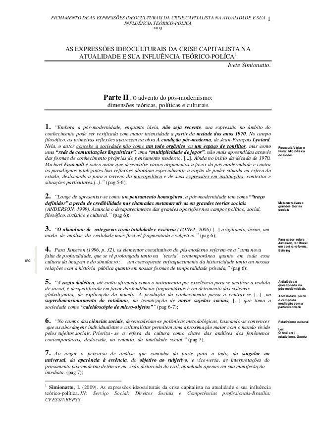 FICHAMENTO DE AS EXPRESSÕES IDEOCULTURAIS DA CRISE CAPITALISTA NA ATUALIDADE E SUA INFLUÊNCIA TEÓRICO-POLÍCA MUQ 1 IPC AS ...
