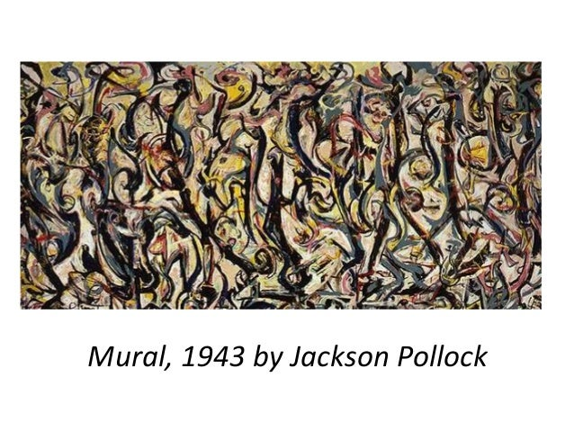 Jackson pollock 39 s paintings for Mural 1943 by jackson pollock