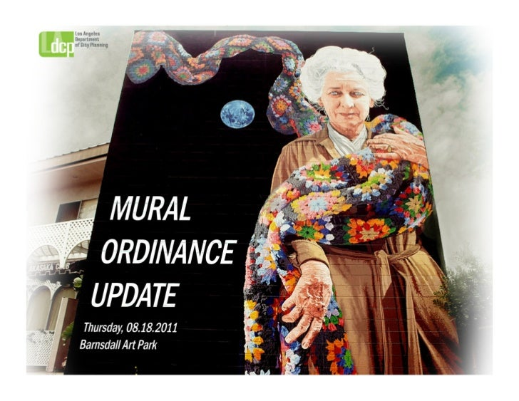 Mural Ordinance Update to the Cultural Affairs Commission