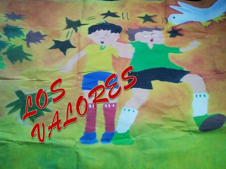 LOS   <br />VALORES<br />