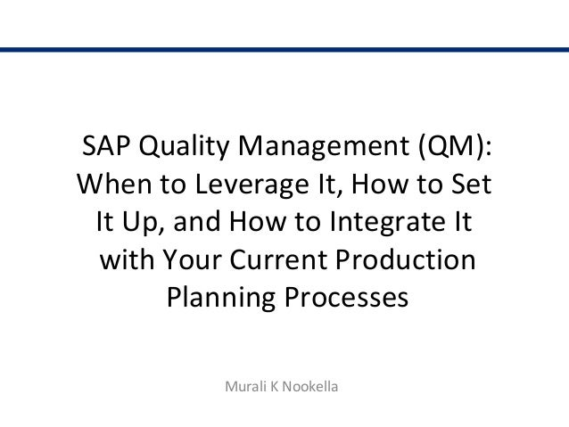 What is SAP Quality Management (QM) ? by Murali Nookella