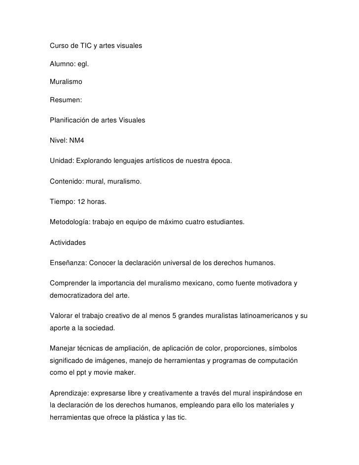 Curso de TIC y artes visuales<br />Alumno: egl.<br />Muralismo<br />Resumen:<br />Planificación de artes Visuales<br />Niv...