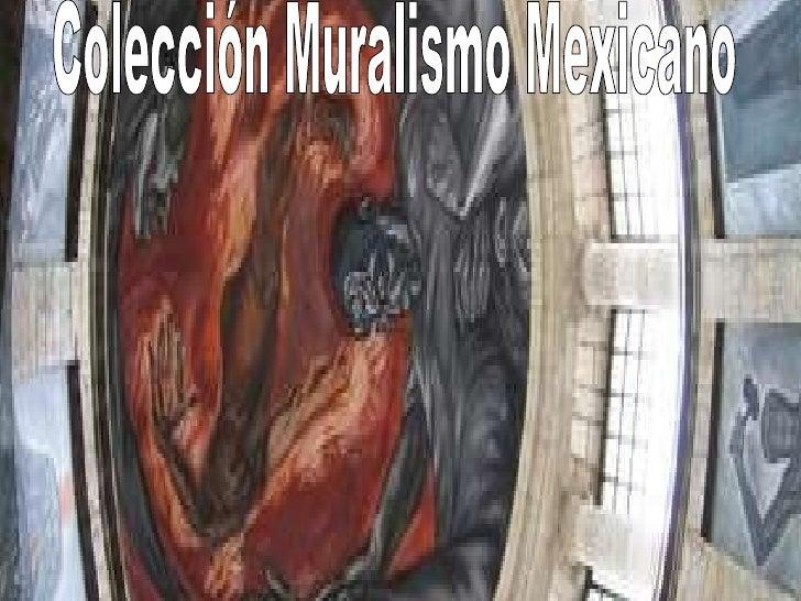 Colección Muralismo Mexicano