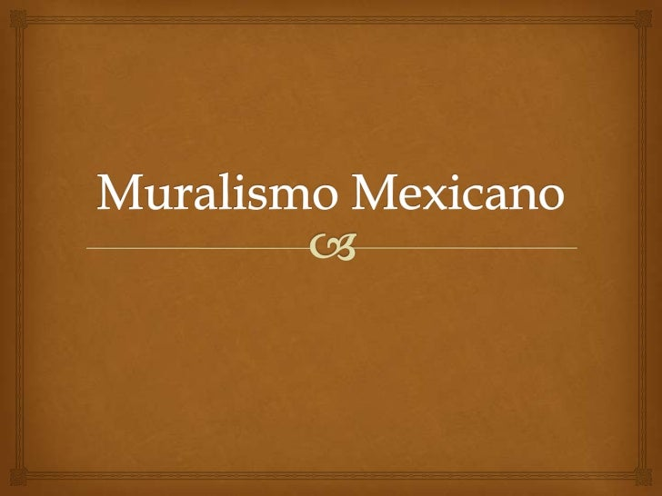 muralismo mexicano On muralisme mexicain